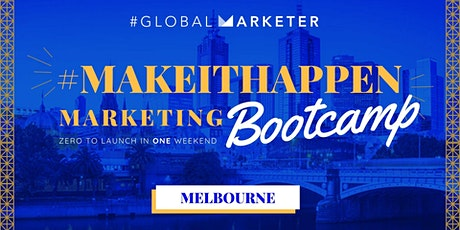 #MakeItHappen Marketing Bootcamp tickets
