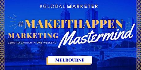 #MakeItHappen Marketing Mastermind tickets