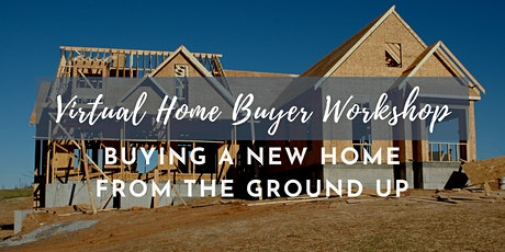Buy a New Home From The Ground Up in Maryland [Webinar] tickets