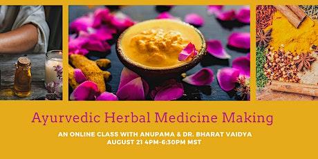 Ayurvedic Herbal Medicine Online Class tickets