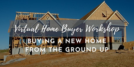 Buy a New Home From The Ground Up in DC [Webinar] tickets