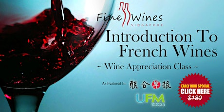 Introduction to French Wines (Onsite Seats Sold Out) tickets