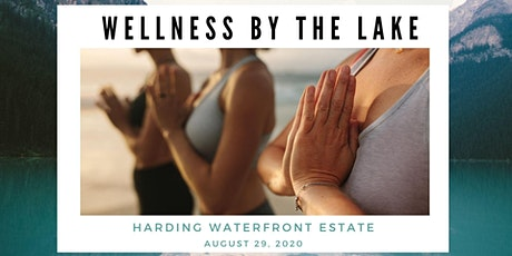Wellness By The Lake tickets