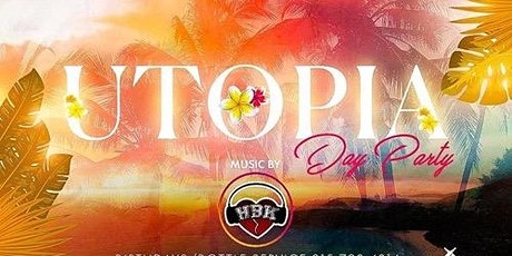 UTOPIA Day Party w/DJ HBK Sunday August 9th tickets