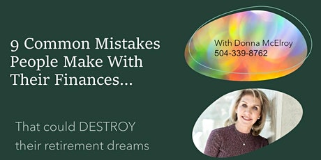 9 Mistakes People Make With Their Finances..with Donna McElroy tickets