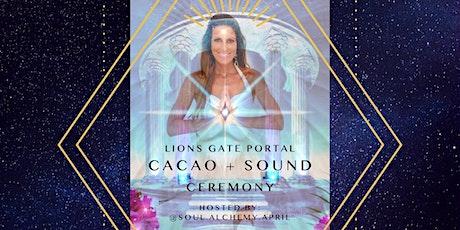 LIONS GATE PORTAL ~ CACAO + SOUND CEREMONY tickets