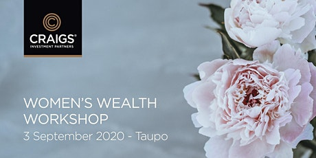 Women's Wealth Workshop - Taupo tickets