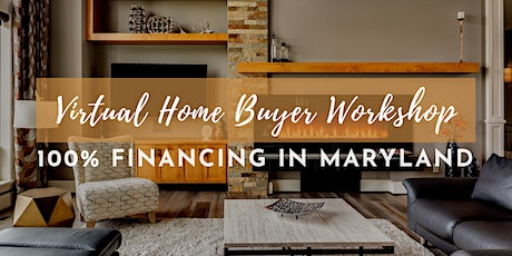 100% Financing Options to Buy a Home [Maryland] tickets