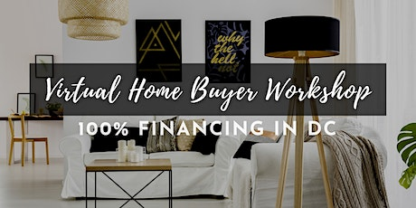 100% Financing Options to Buy a Home [DC] tickets