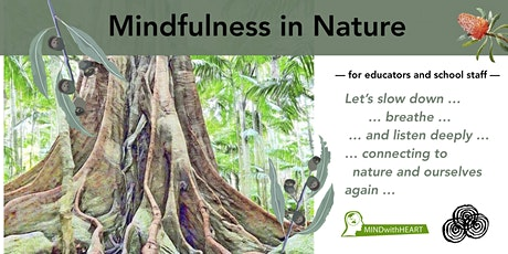 Mindfulness in Nature | for Educators and School Staff tickets