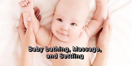 Pregnancy Care: Baby bathing, Massage, Settling tickets