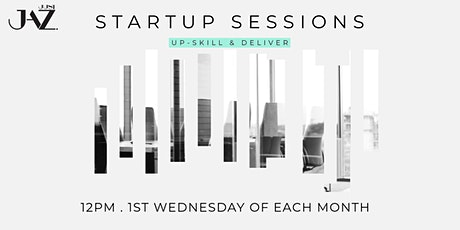 Startup Sessions : Up-skill & Deliver tickets