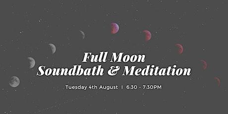 Full Moon Soundbath & Mantra Meditation West End, 4th August tickets