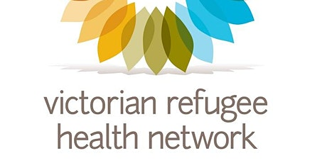 Victorian Refugee Health Network  Statewide Meeting Guest: Pam Anders tickets