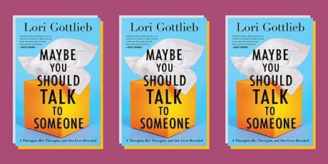 Online Book Discussion: Maybe You Should Talk to Someone by Lori Gottlieb tickets
