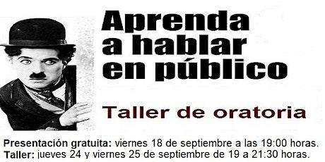 Presentación gratuita: TALLER DE ORATORIA entradas