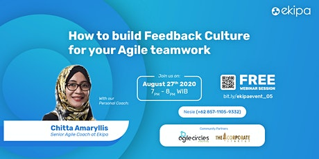 How to Build Feedback Culture for Your Agile Teamwork tickets