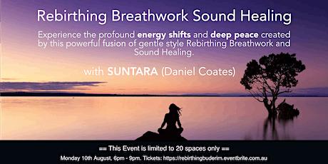 Rebirthing Breathwork Sound  Journey with Suntara - Sunshine Coast #2 tickets