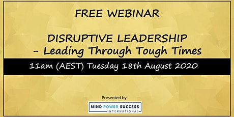 Disruptive Leadership - Leading through tough times tickets
