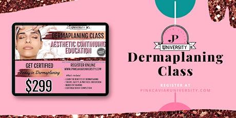 Dermaplaning Class $299 tickets