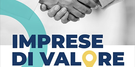 Imprese di Valore. Modelli di business per territori responsabili. biglietti