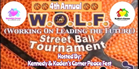 Dua 4th Annual W.O.L.F BBall Tournament Hosted By: Kennedy & Kaden's Corner tickets