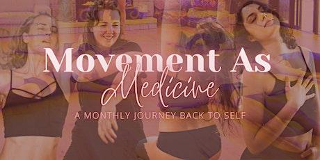 Movement As Medicine tickets