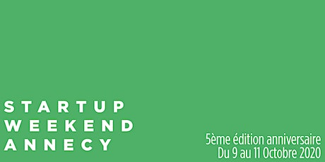 Startup Weekend Annecy  - 5e édition - 9-11 octobre 2020 tickets