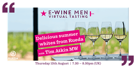 Delicious summer whites from Rueda with Tim Atkin MW tickets