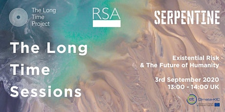The Long Time Sessions: Existential Risk & The Future of Humanity tickets