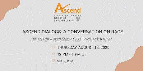 Ascend Dialogs: A Conversation on Race tickets