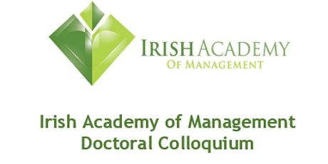 Irish Academy of Management Doctoral Colloquium tickets