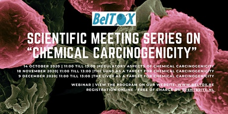 "BelTox -  Scientific Meeting Series on ""Chemical Carcinogenicity"" - Webinar tickets"