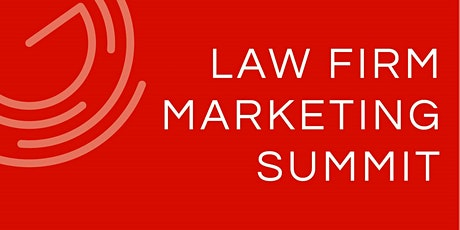 The Law Firm Marketing Summit |  Virtual Event | 13 October 2020 tickets