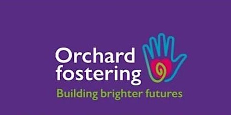 Orchard Fostering - Supported Lodgings Online Information Evening tickets