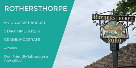 ROTHERSTHORPE EVENING WALK | 4 MILES | MODERATE | NORTHANTS tickets