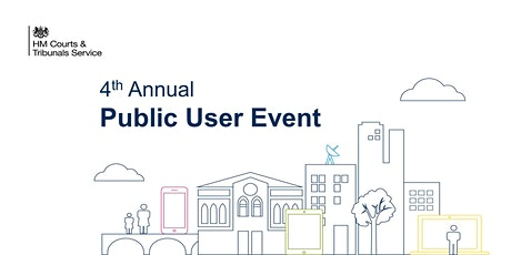 HMCTS 4th Annual Public User Event 2020 tickets
