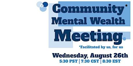 Community Mental Wealth Meeting tickets
