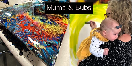 Mums and Bubs Paint Pour Thursday 13.8.20 tickets