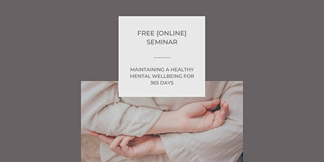 Maintaining a healthy mental wellbeing for 365 days tickets