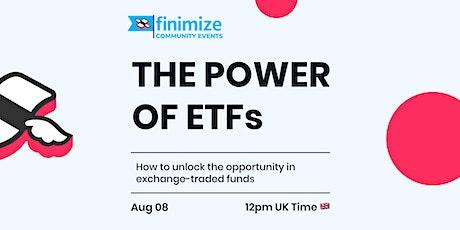 The Power of ETFs Tickets
