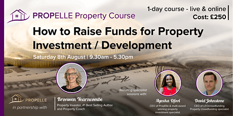 Property Course | How to Raise Funds for Property Investment / Development tickets