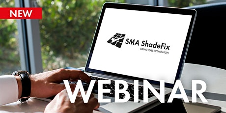 Webinar: SMA ShadeFix–Yield optimization directly from the inverter 18 Aug tickets