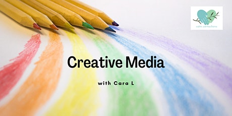 Calm Connections - Creative Media with Cara L tickets