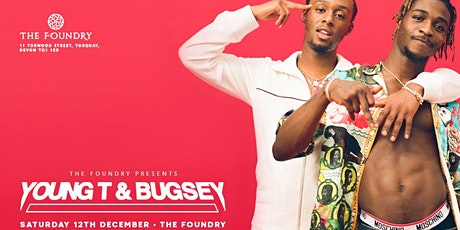 Young T & Bugsey at The Foundry Torquay tickets