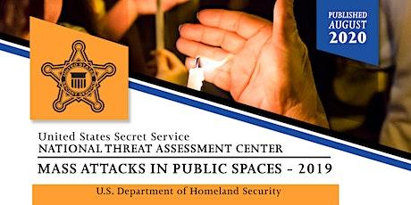 "U.S. Secret Service (USSS), ""Mass Attacks in Public Spaces - 2019"" tickets"
