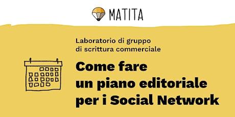 Come fare un piano editoriale  per i Social Network [GRUPPO] biglietti