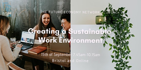 Creating a Sustainable Work Environment (Business Breakfast) tickets