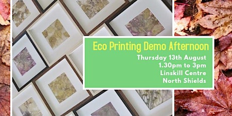 Eco Printing Demonstration tickets