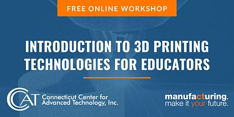 Introduction to 3D Printing Technologies for Educators billets